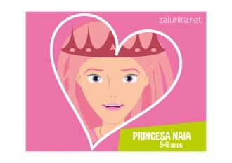Princesa Naia - 5-6 anos